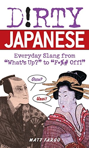 Book Cover: Dirty Japanese